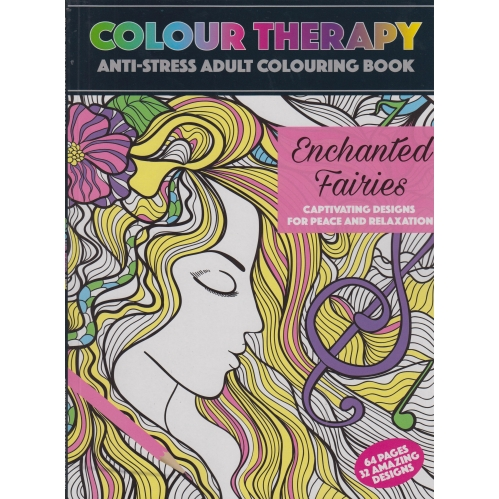 Colour Therapy Anti Stress Relax Adult Colouring Book 64 Pages Enchanted Fairies