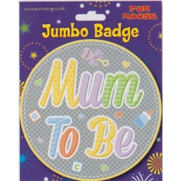 Mum To Be Jumbo Badge, Baby shower party, Baby shower