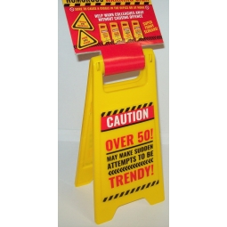 Adult Humor Slogan 10'' x 5'' Plastic Funny Warning Stop Sign - Over 50 Trendy